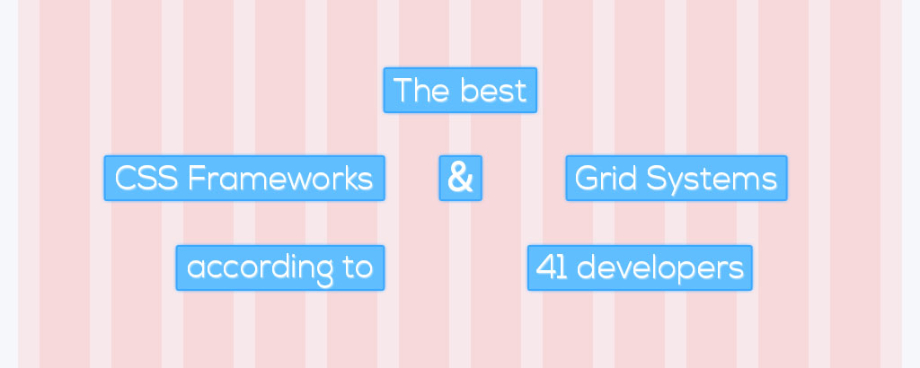 Best CSS frameworks and Grid Systems
